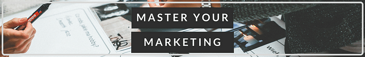 Master Your Marketing